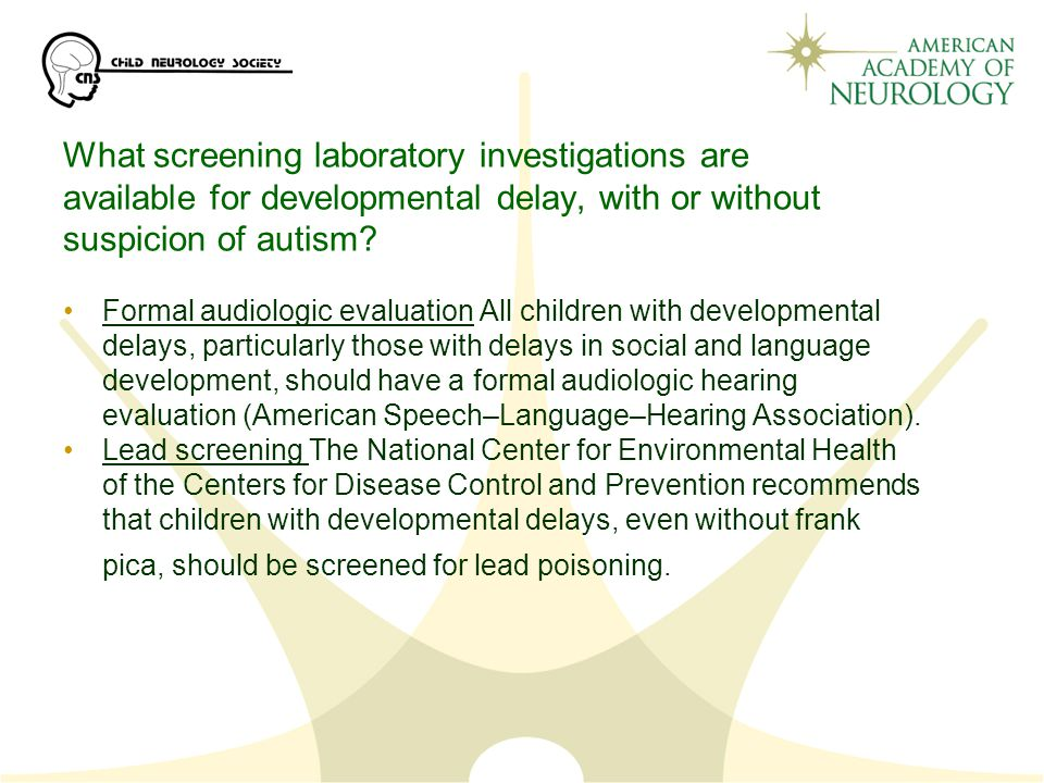 What screening laboratory investigations are available for developmental delay, with or without suspicion of autism