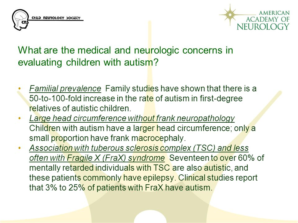What are the medical and neurologic concerns in evaluating children with autism