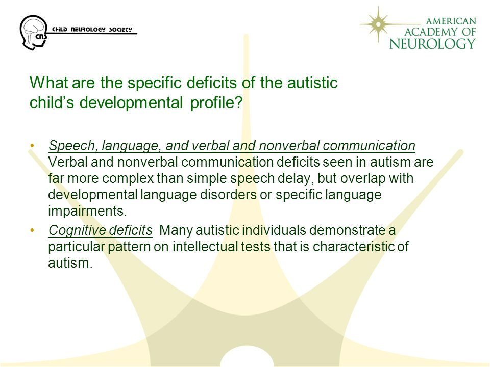 What are the specific deficits of the autistic child's developmental profile