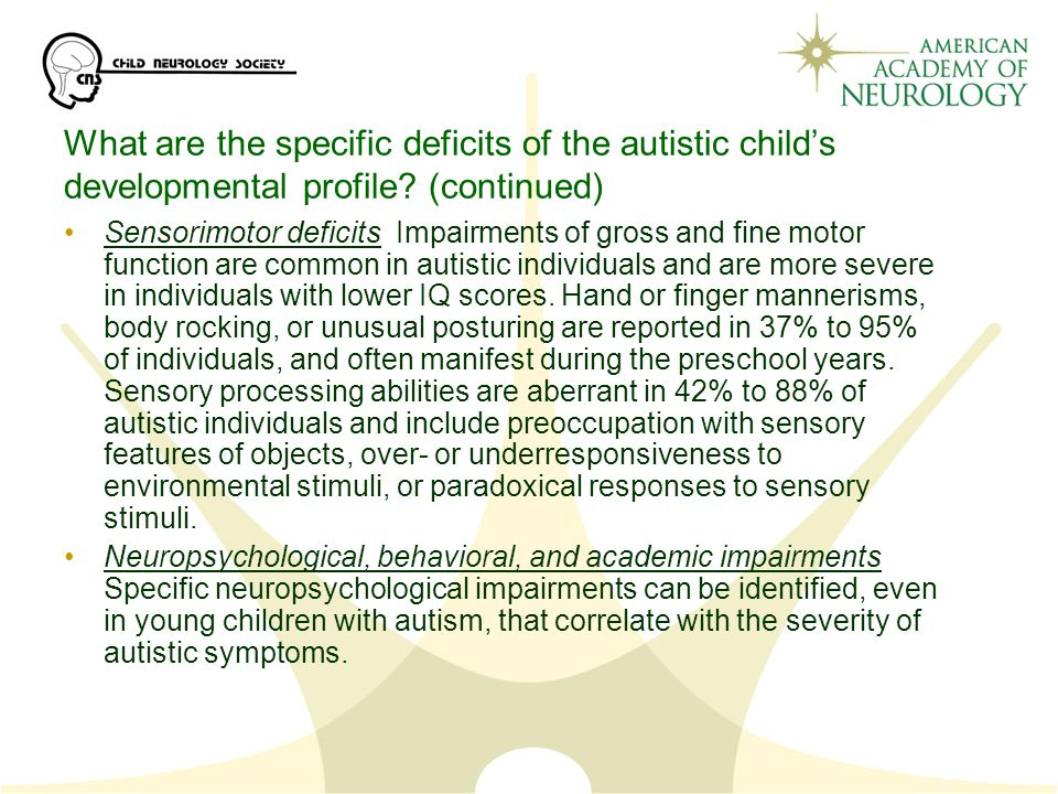 What are the specific deficits of the autistic child's developmental profile (continued)