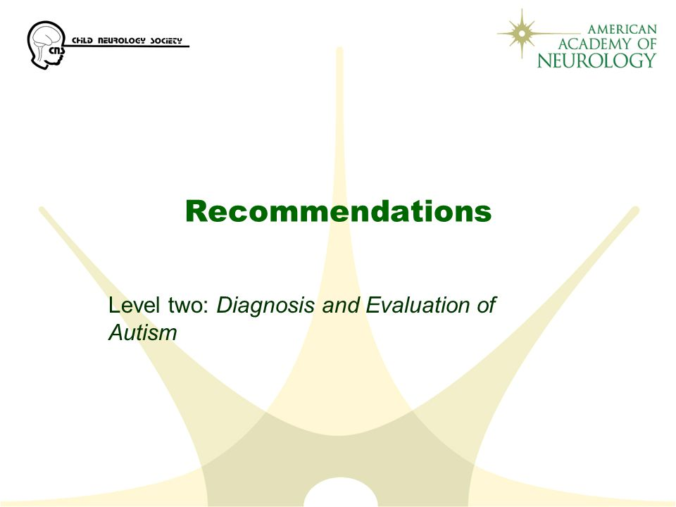 Level two: Diagnosis and Evaluation of Autism