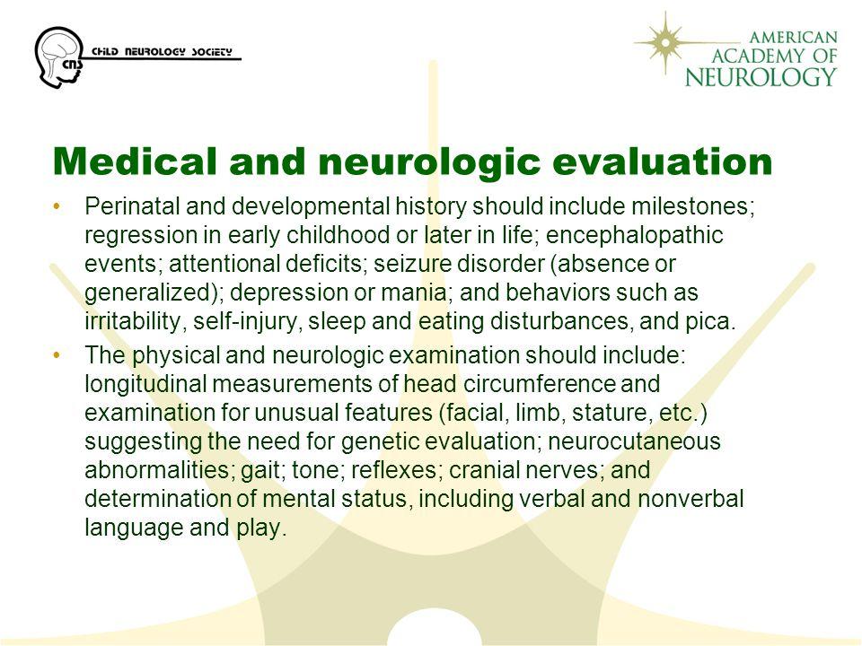 Medical and neurologic evaluation