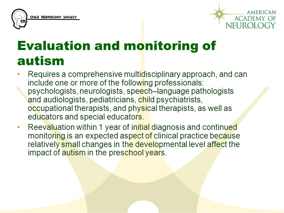 Evaluation and monitoring of autism
