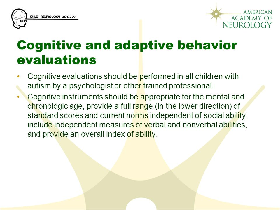 Cognitive and adaptive behavior evaluations