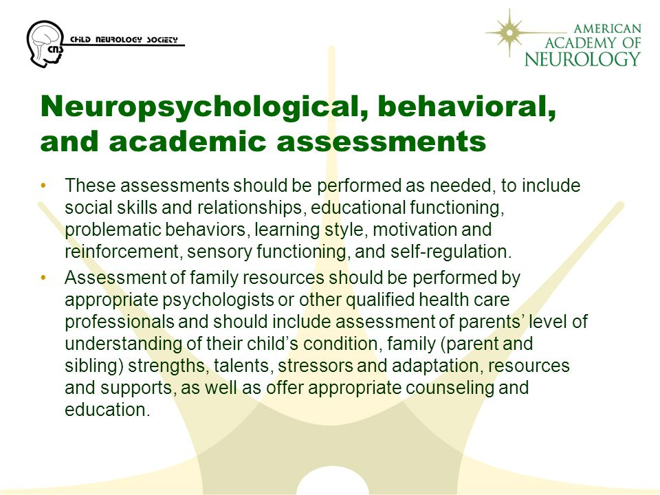 Neuropsychological, behavioral, and academic assessments