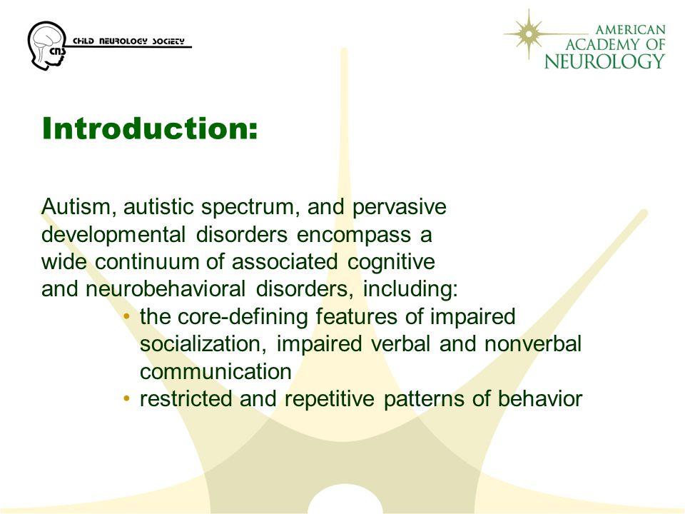 Introduction: Autism, autistic spectrum, and pervasive