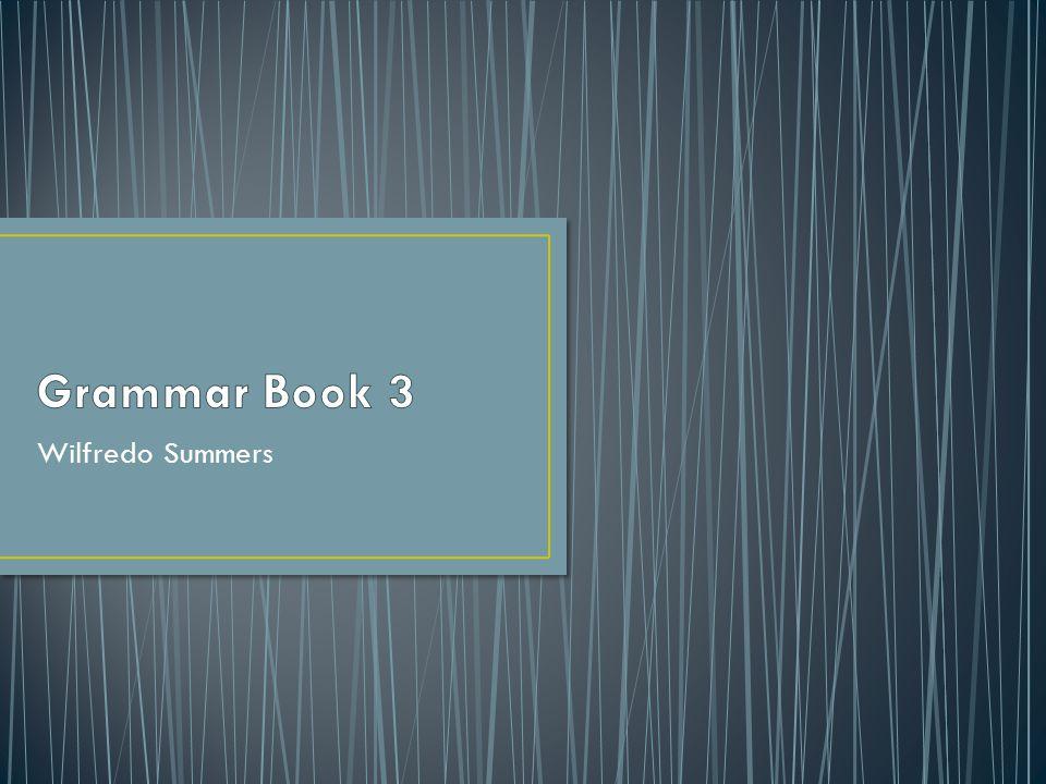 Grammar Book 3 Wilfredo Summers