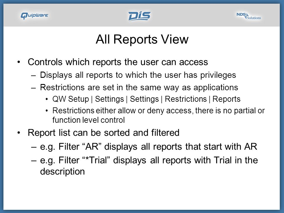 All Reports View Controls which reports the user can access