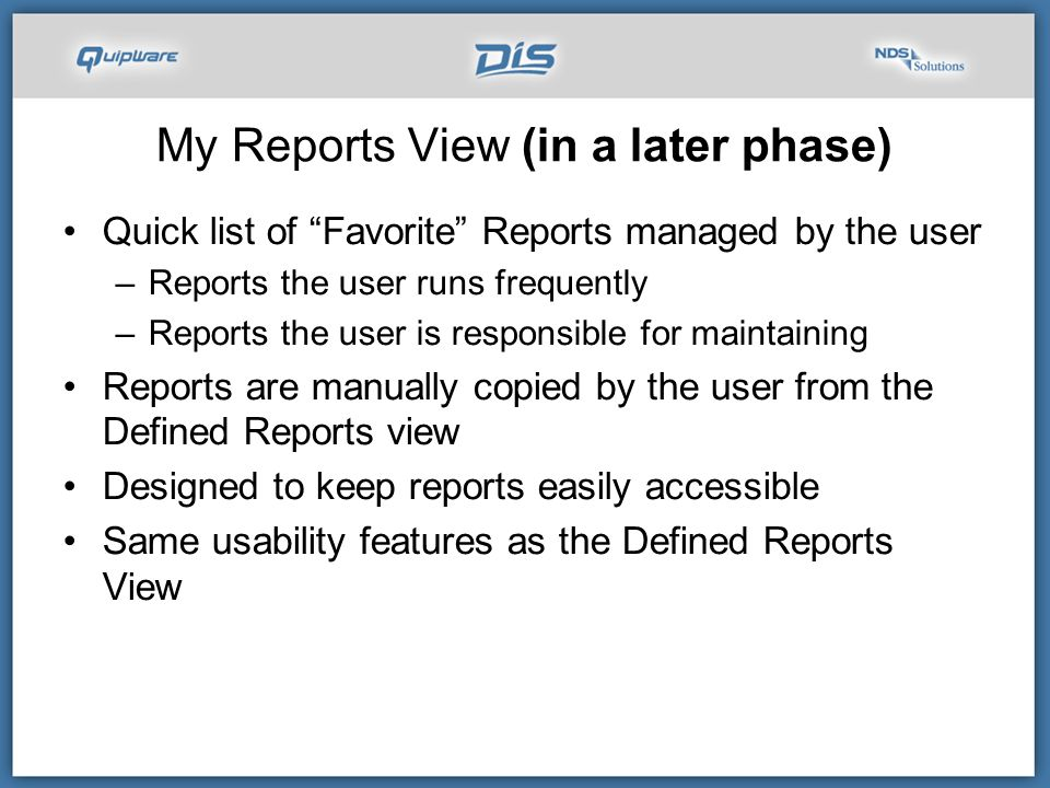 My Reports View (in a later phase)