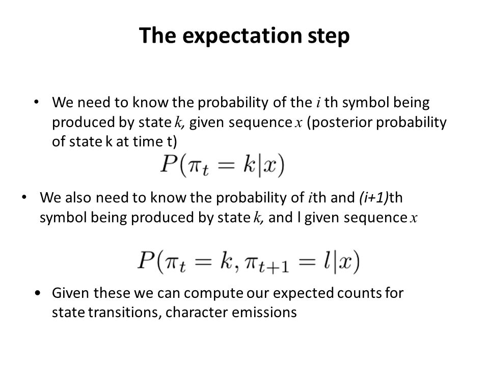 The expectation step