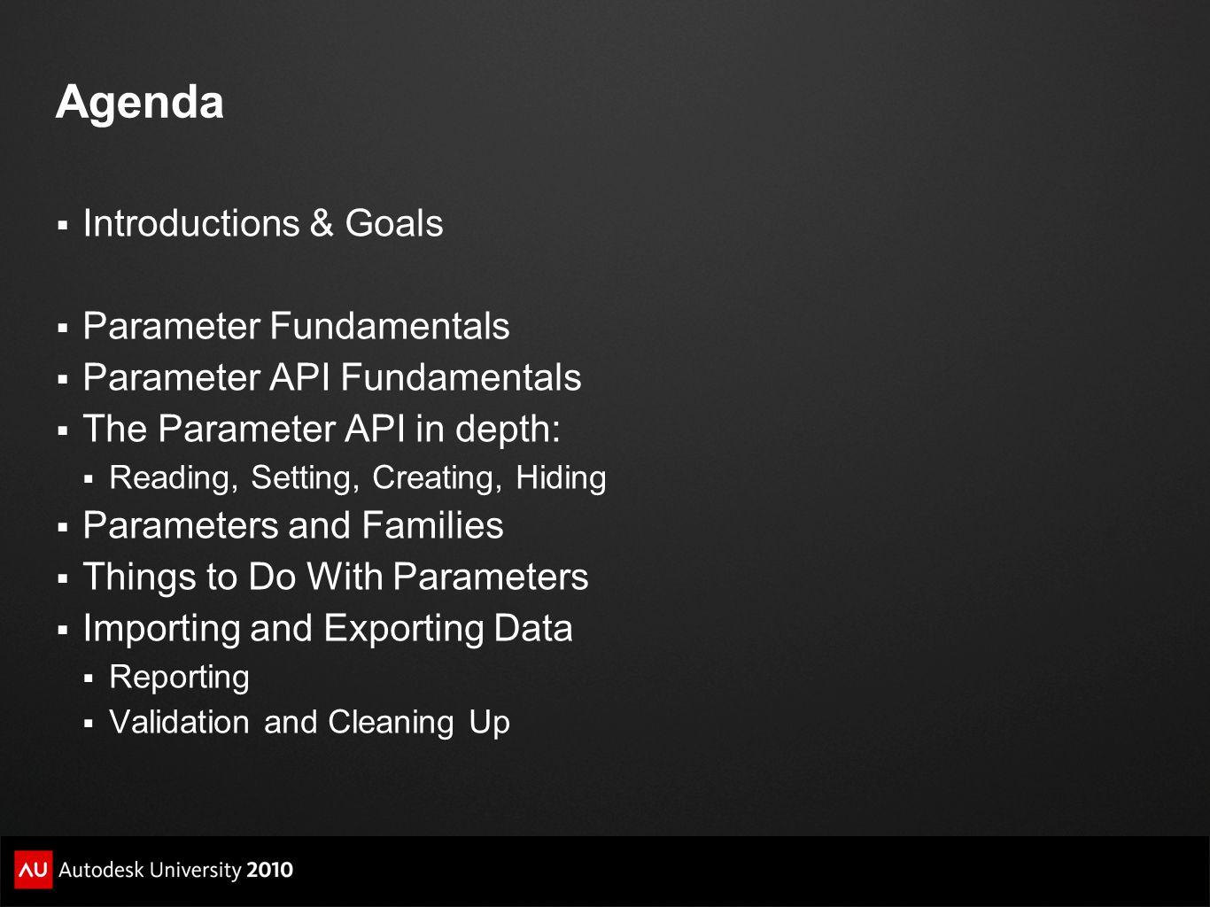 Agenda Introductions & Goals Parameter Fundamentals