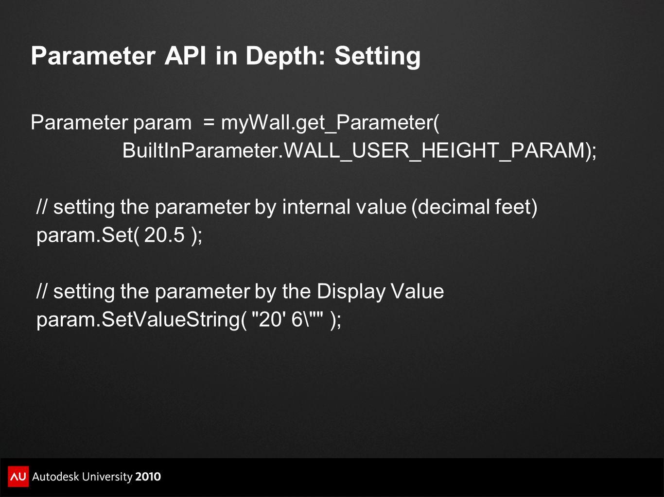Parameter API in Depth: Setting