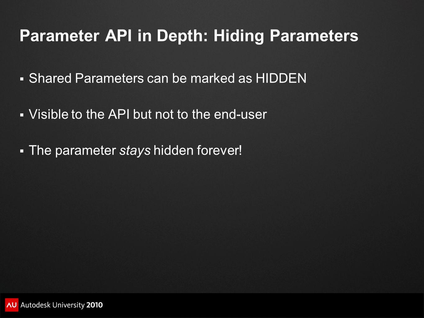 Parameter API in Depth: Hiding Parameters