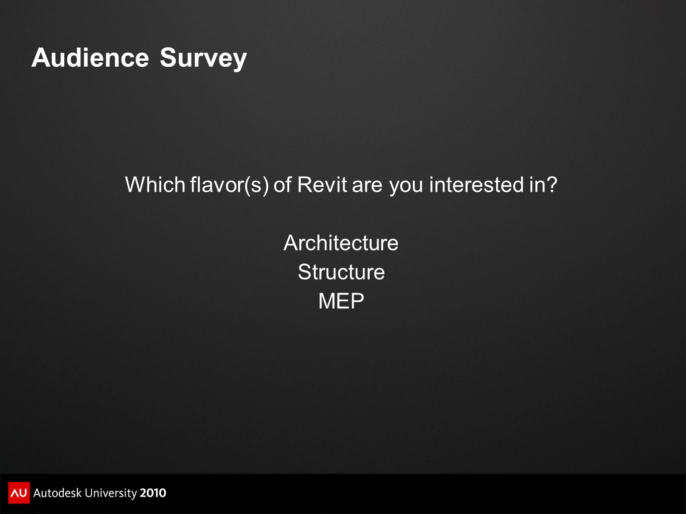 Which flavor(s) of Revit are you interested in
