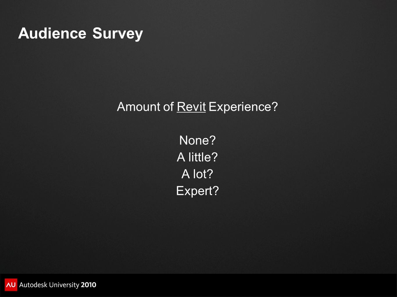 Amount of Revit Experience