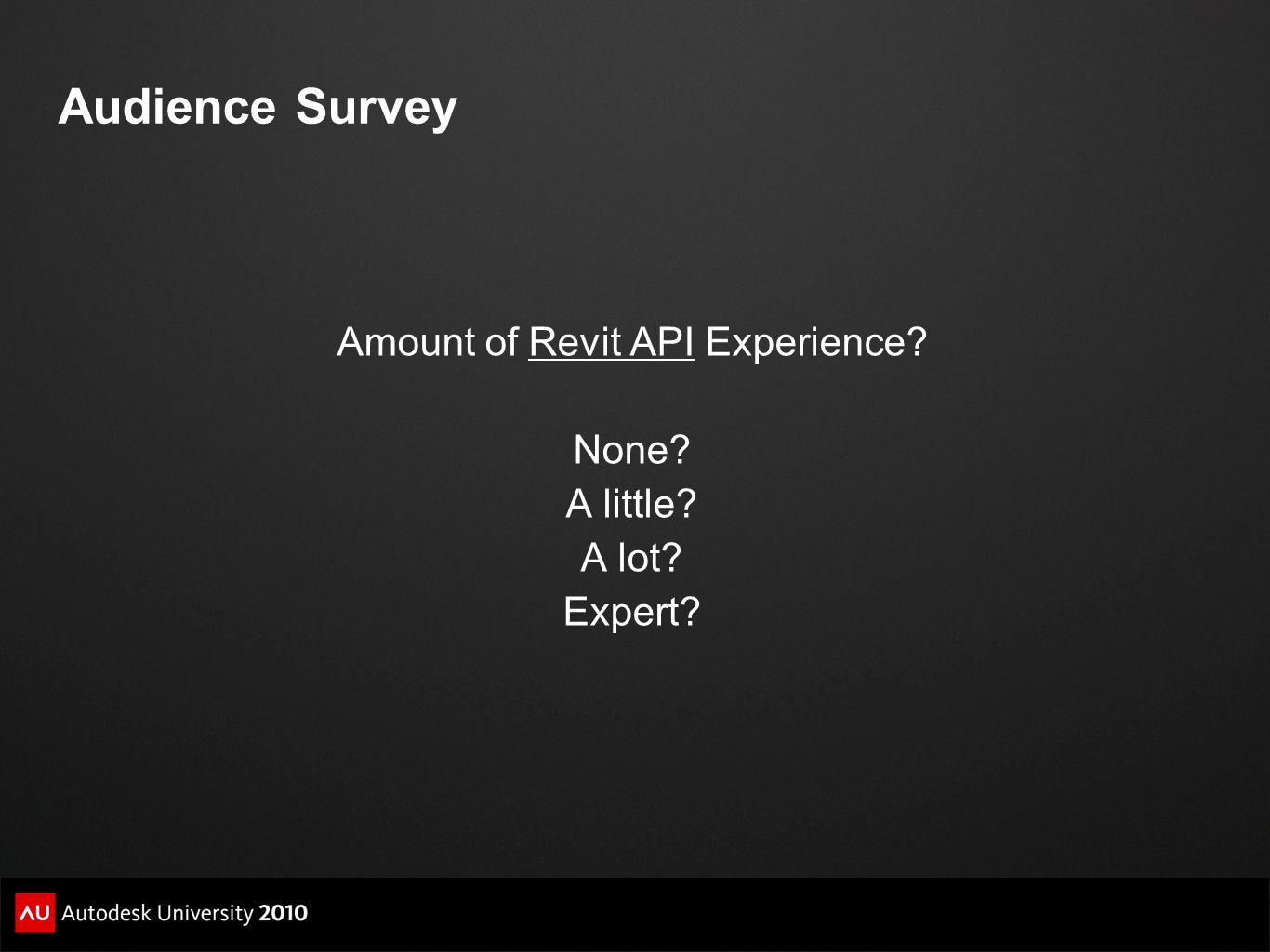 Amount of Revit API Experience