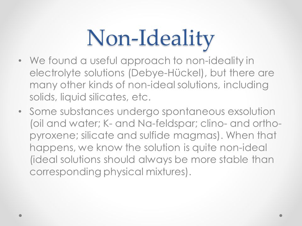 Non-Ideality