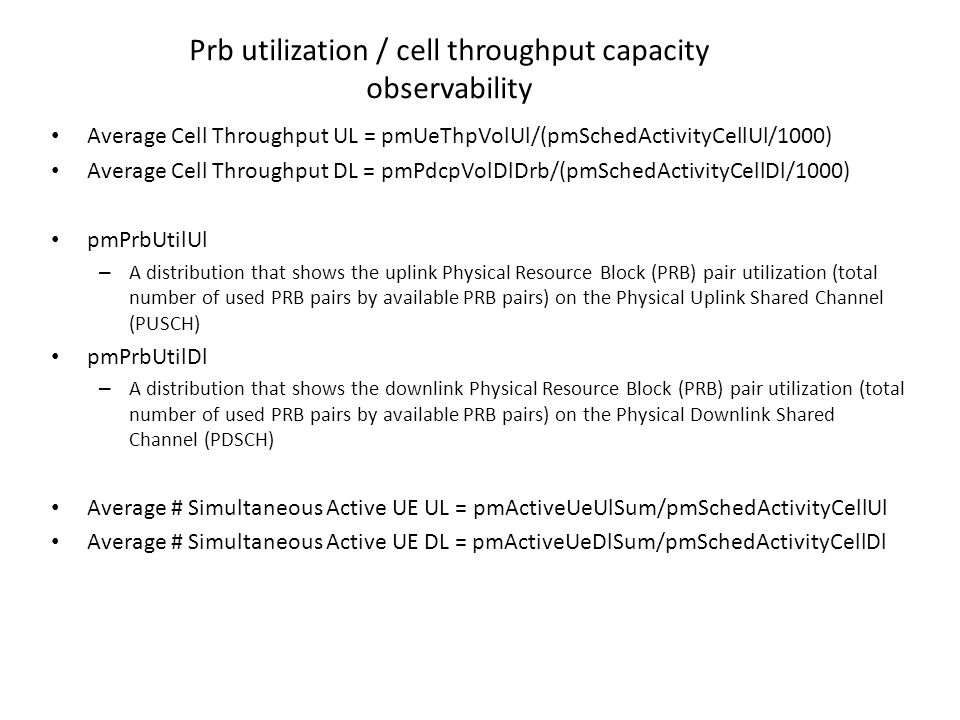 Prb utilization / cell throughput capacity observability