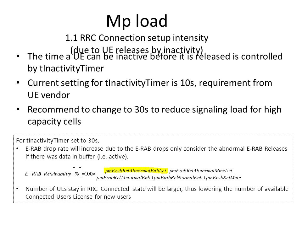 Mp load 1.1 RRC Connection setup intensity (due to UE releases by inactivity)