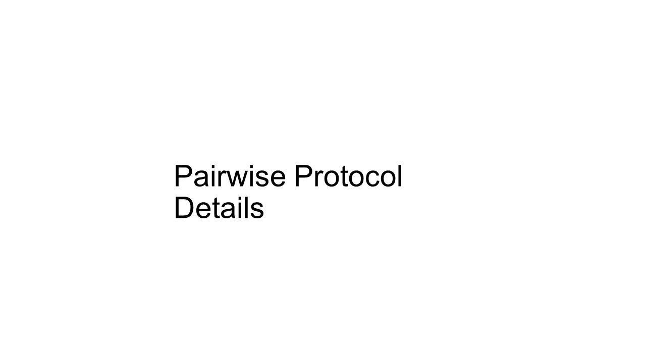 Pairwise Protocol Details