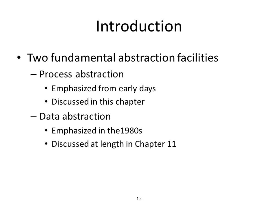 Introduction Two fundamental abstraction facilities