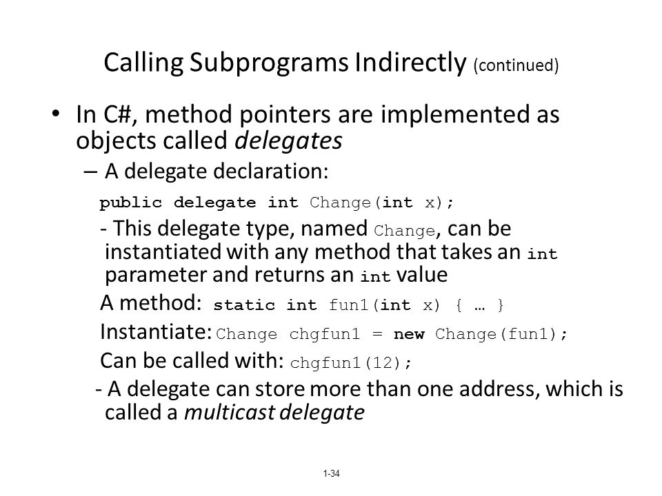Calling Subprograms Indirectly (continued)