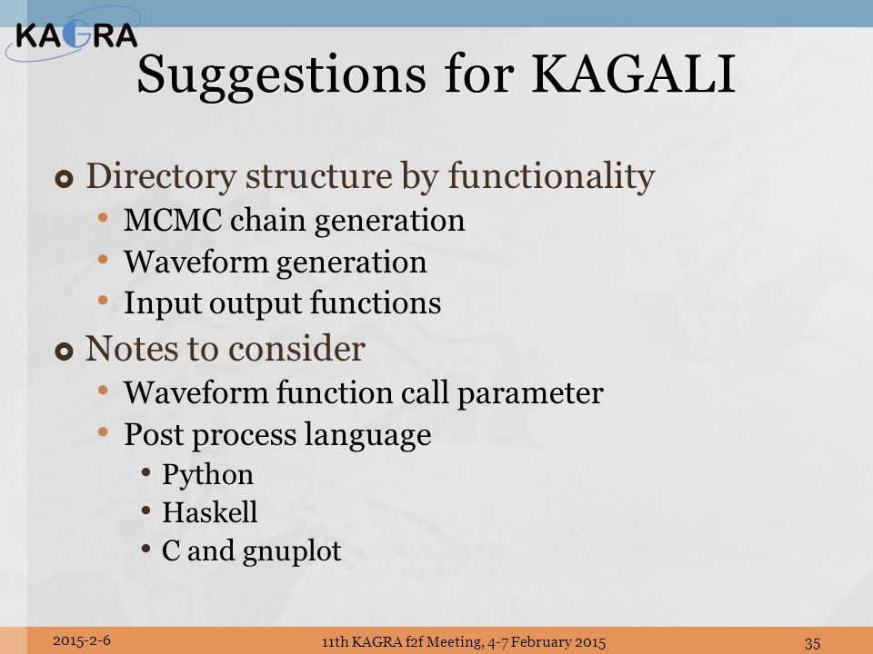 Suggestions for KAGALI