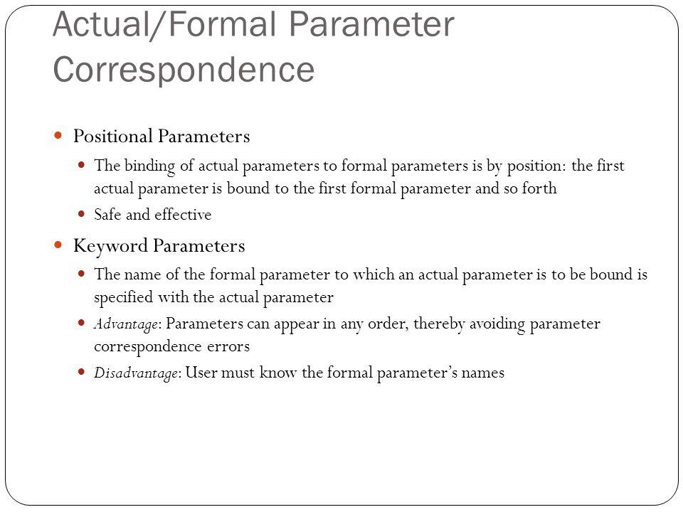 Actual/Formal Parameter Correspondence