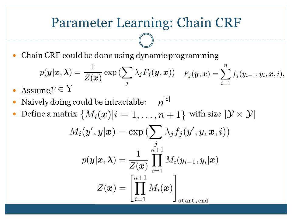 Parameter Learning: Chain CRF