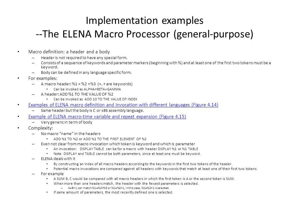 Implementation examples --The ELENA Macro Processor (general-purpose)