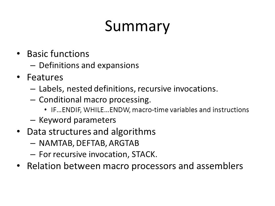 Summary Basic functions Features Data structures and algorithms
