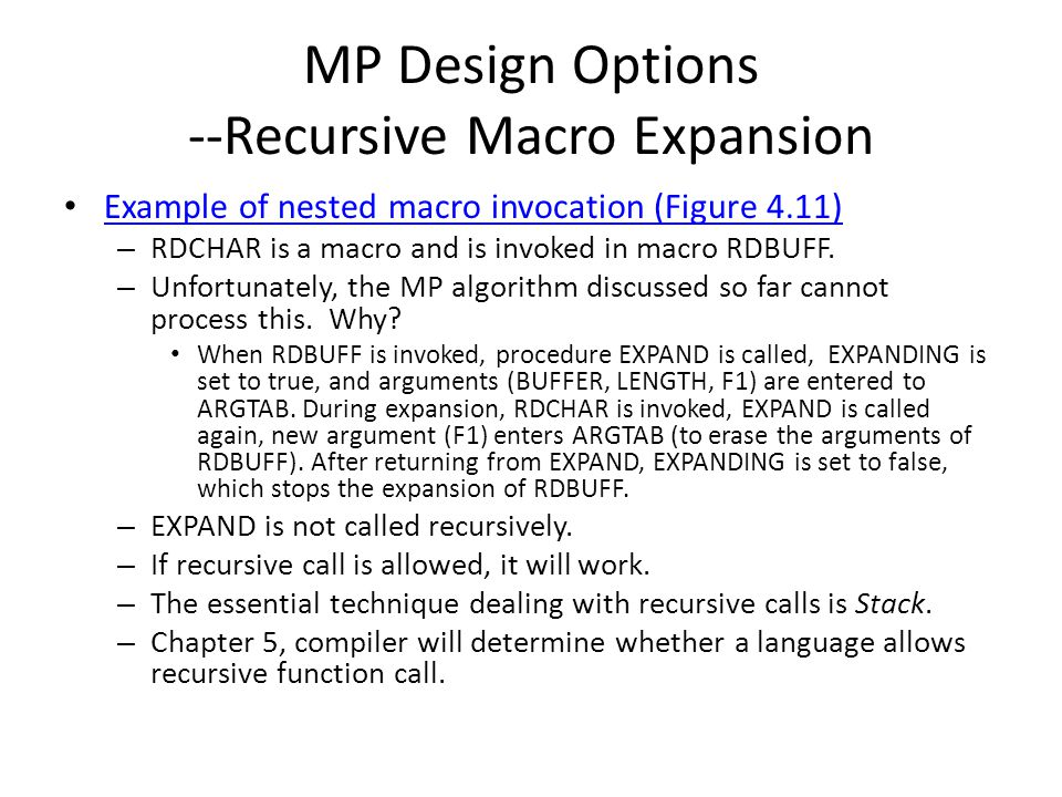 MP Design Options --Recursive Macro Expansion