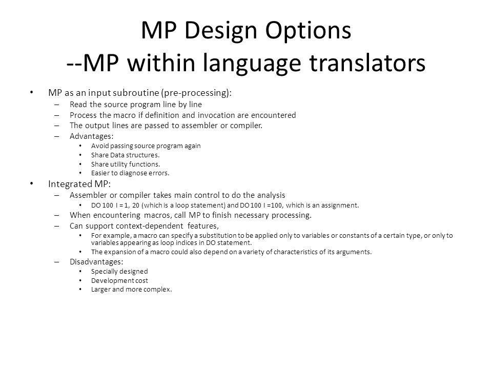 MP Design Options --MP within language translators
