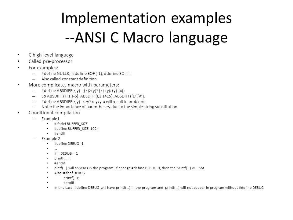 Implementation examples --ANSI C Macro language