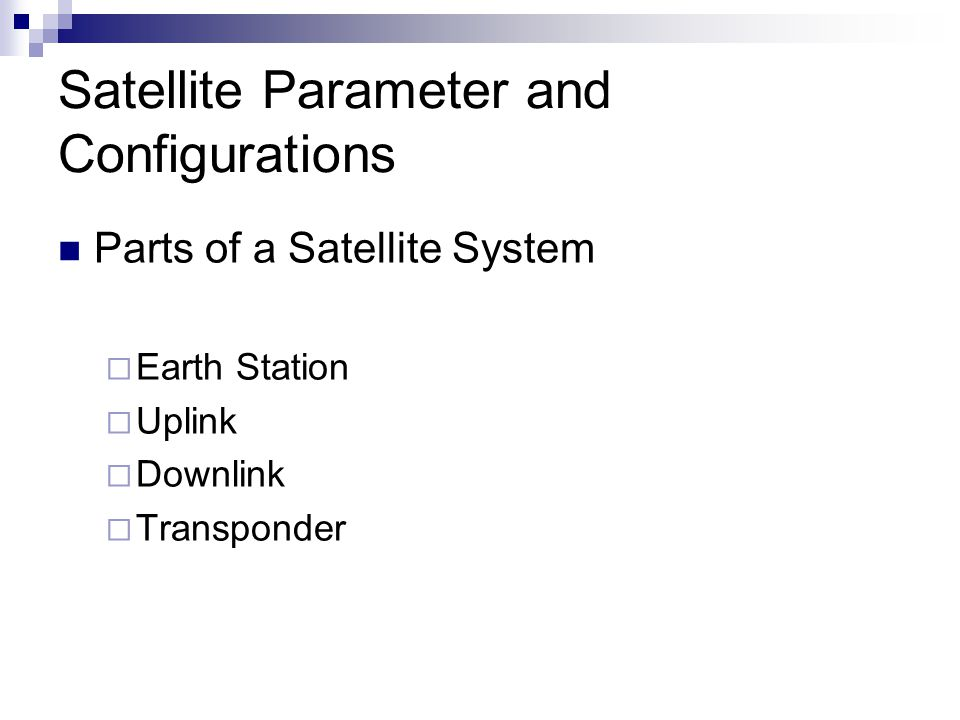 Satellite Parameter and Configurations