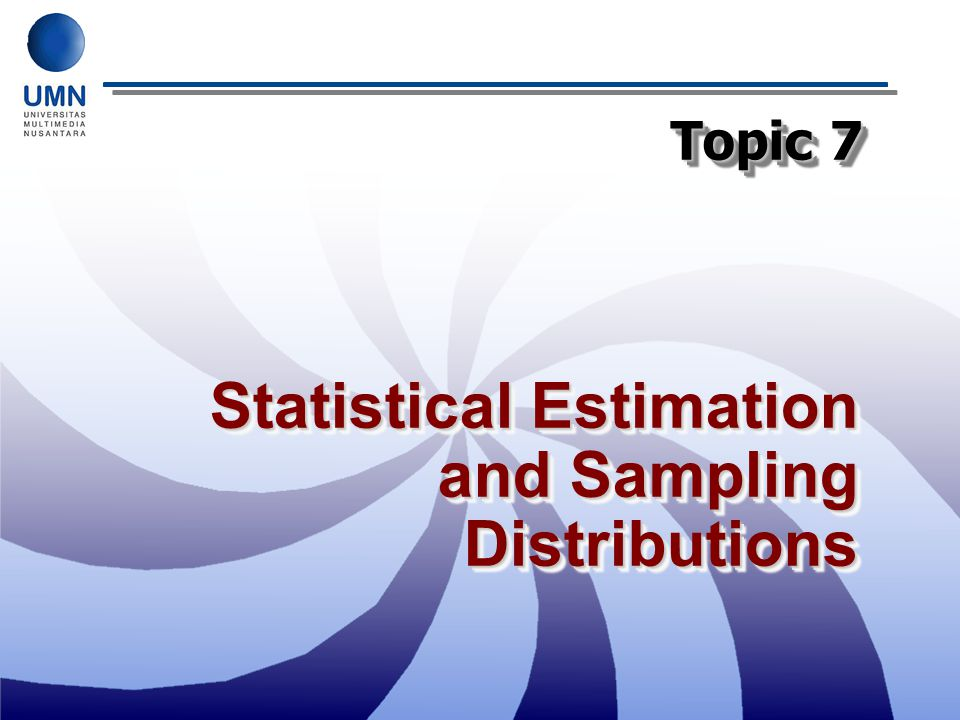 Statistical Estimation and Sampling Distributions