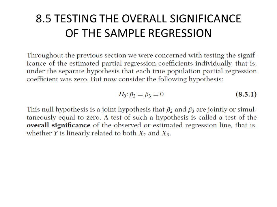 8.5 TESTING THE OVERALL SIGNIFICANCE OF THE SAMPLE REGRESSION