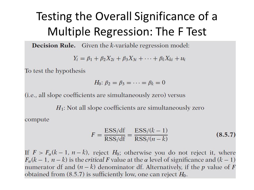 Testing the Overall Significance of a Multiple Regression: The F Test