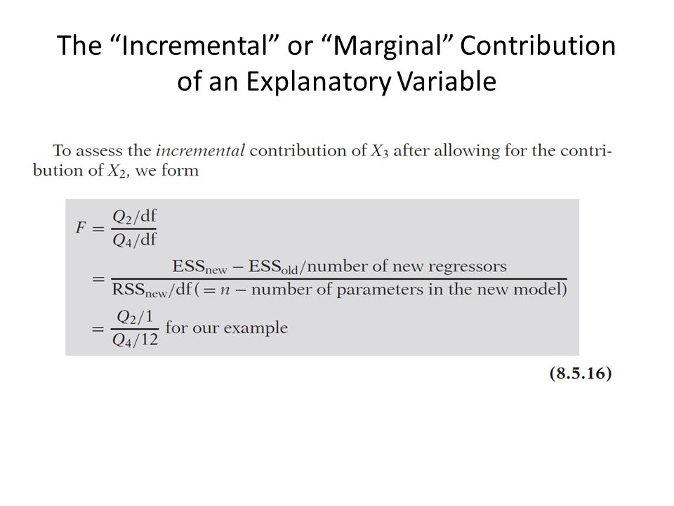 The Incremental or Marginal Contribution of an Explanatory Variable