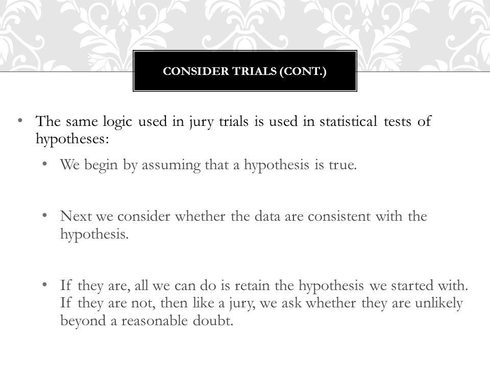 Consider Trials (cont.)