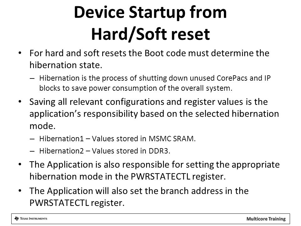 Device Startup from Hard/Soft reset
