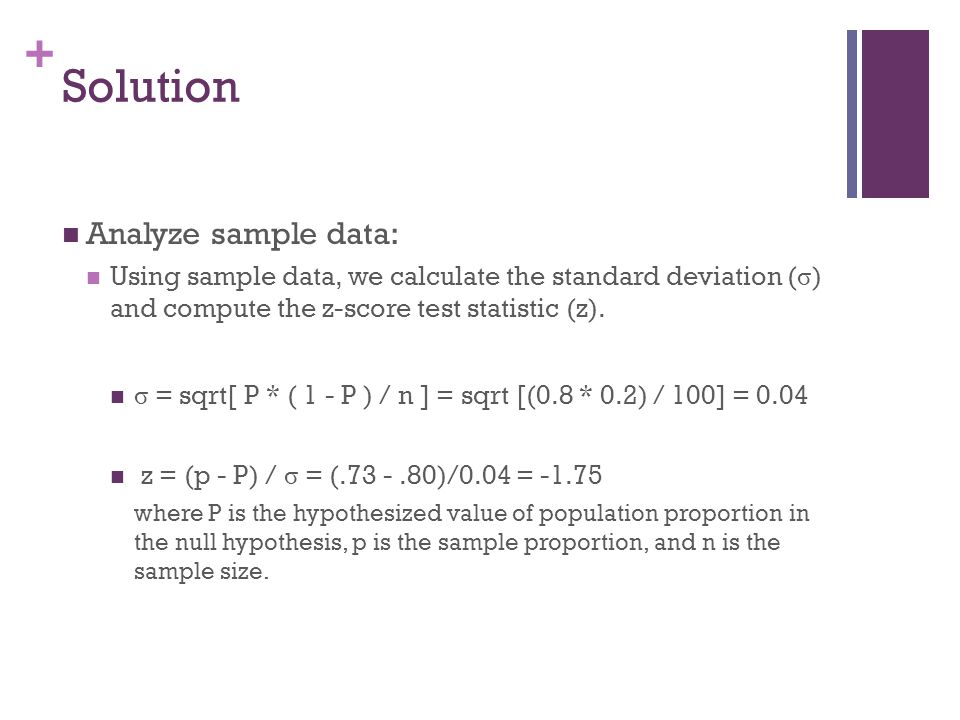Solution Analyze sample data: