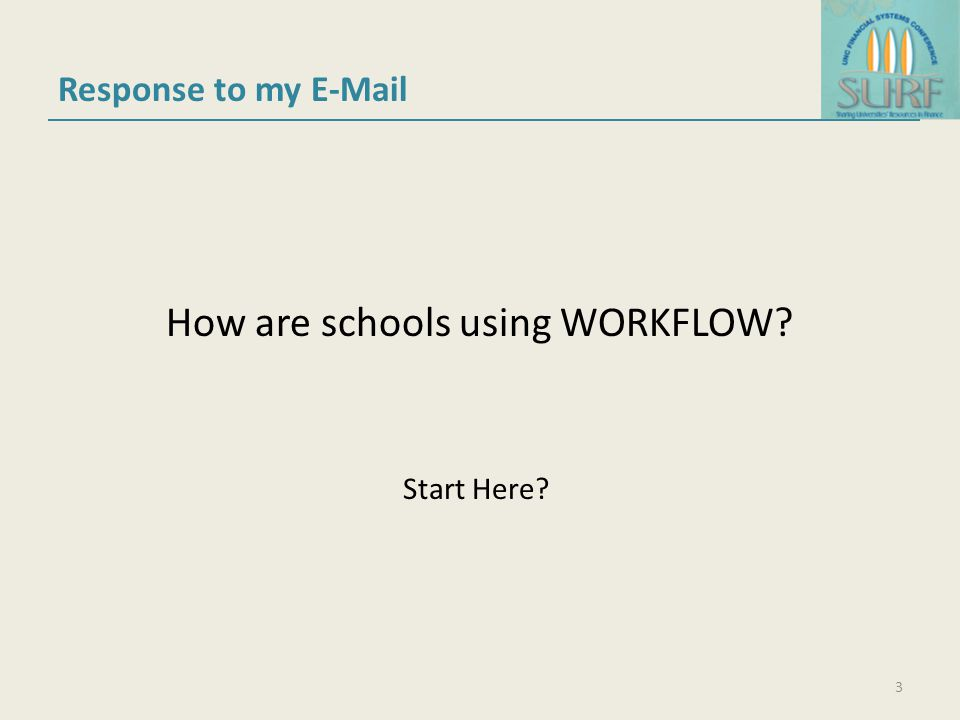 How are schools using WORKFLOW