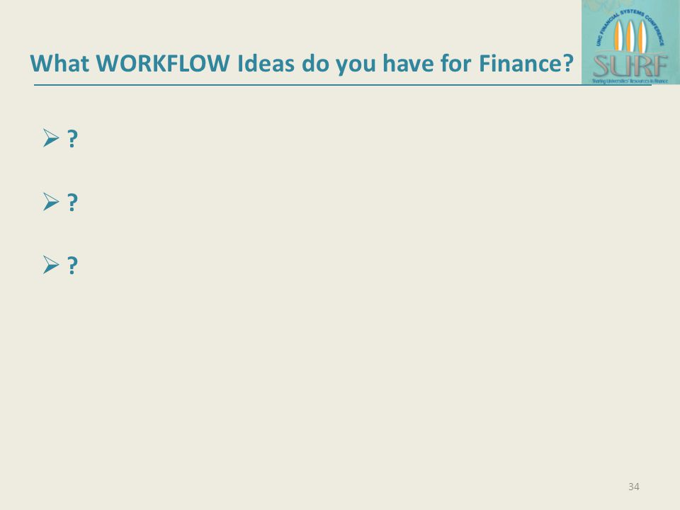 What WORKFLOW Ideas do you have for Finance