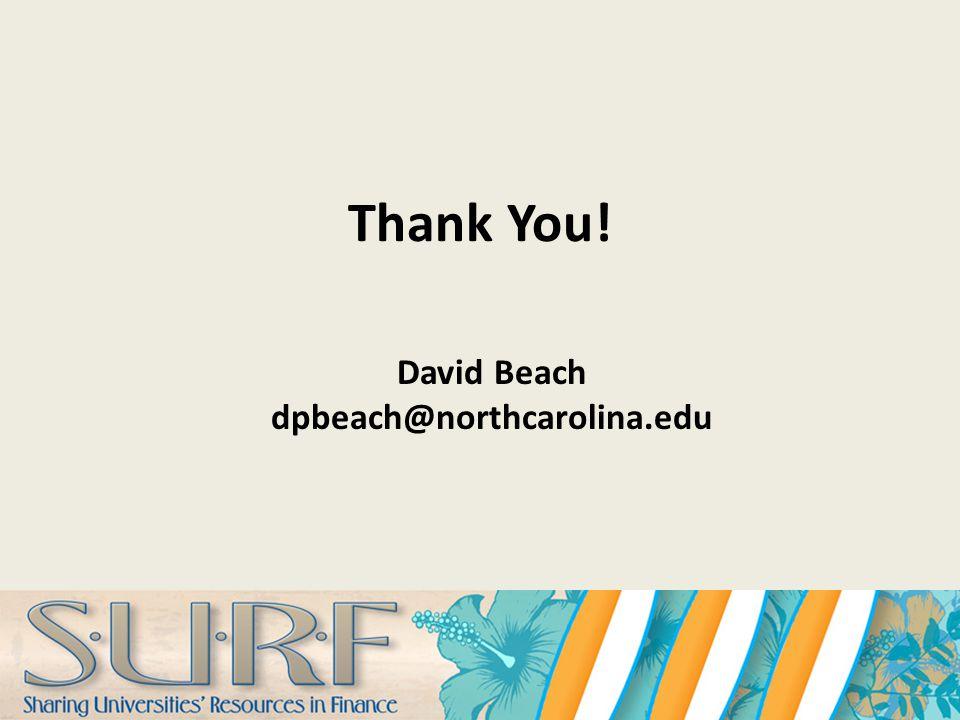 Thank You! David Beach dpbeach@northcarolina.edu