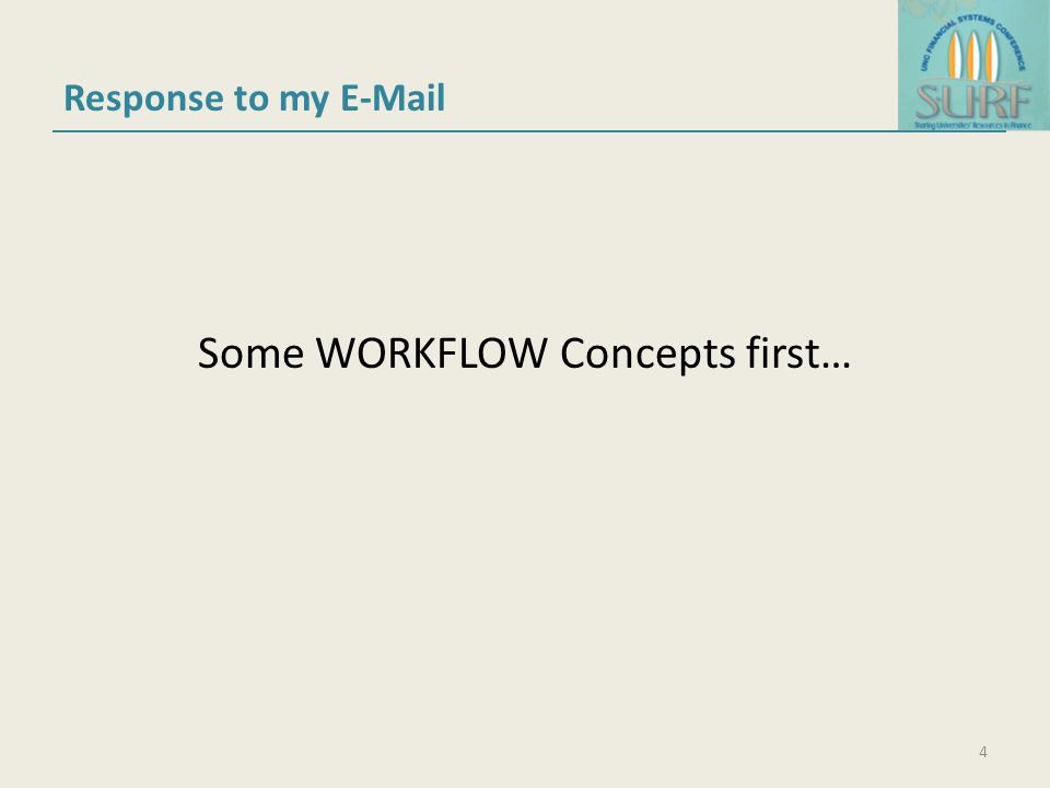 Some WORKFLOW Concepts first…