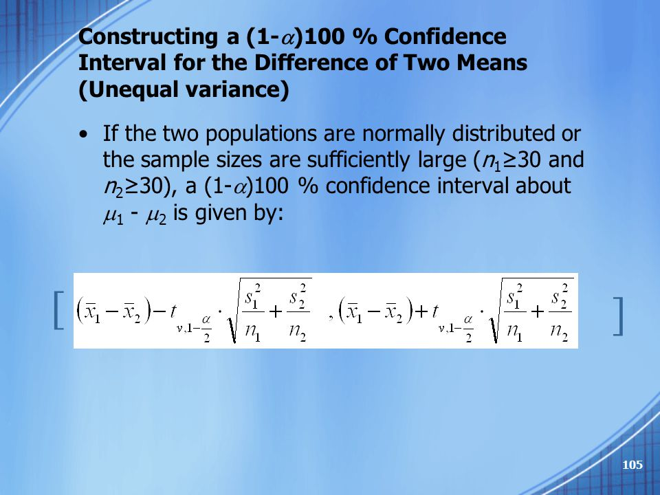 Constructing a (1-)100 % Confidence Interval for the Difference of Two Means (Unequal variance)