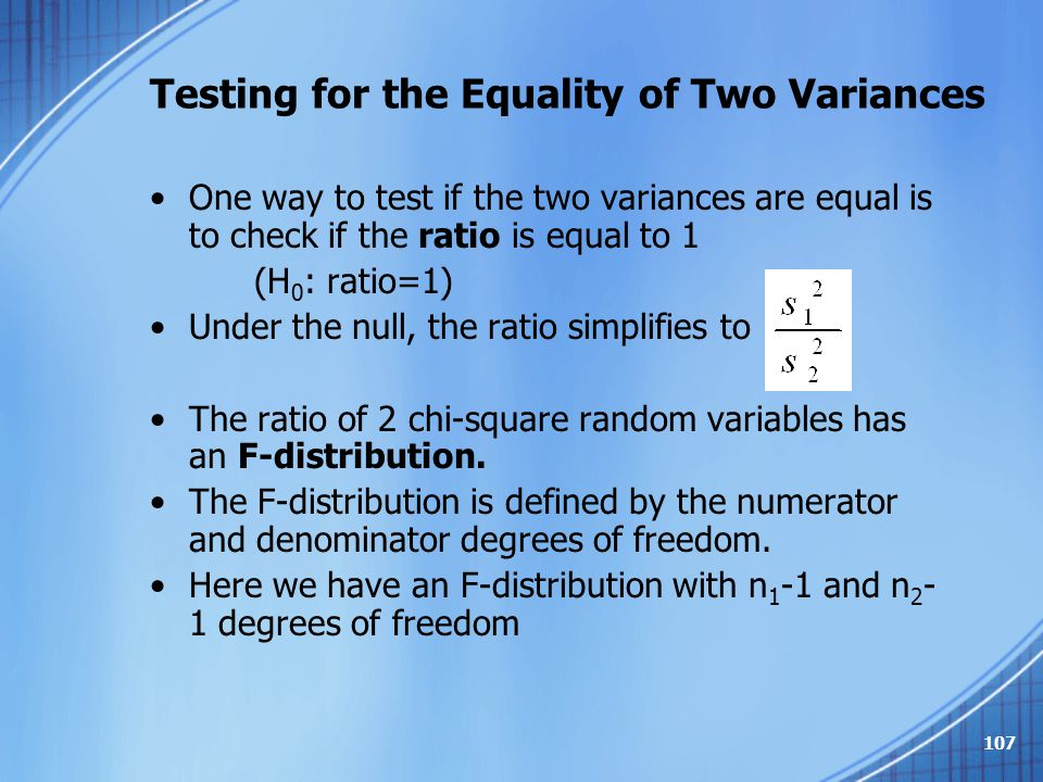 Testing for the Equality of Two Variances