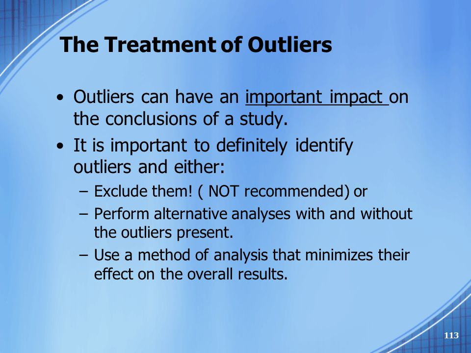 The Treatment of Outliers