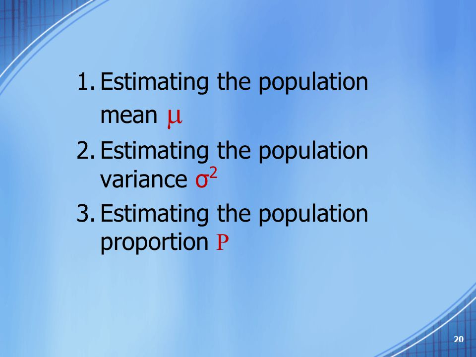 Estimating the population mean 